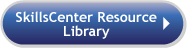 SkillsCenter Resource Library